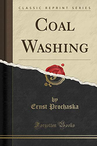 9781331891291: Coal Washing (Classic Reprint)