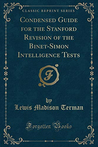 9781331892151: Condensed Guide for the Stanford Revision of the Binet-Simon Intelligence Tests (Classic Reprint)