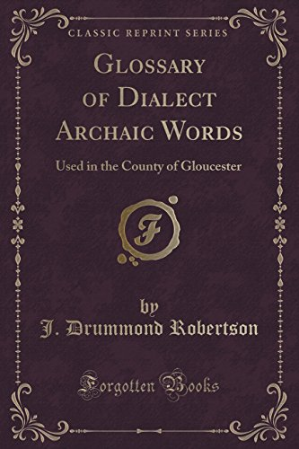 Glossary of Dialect Archaic Words: Used in: J Drummond Robertson