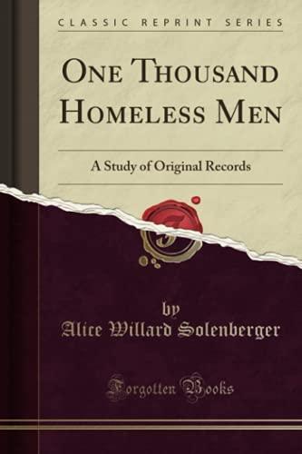 9781331911890: One Thousand Homeless Men: A Study of Original Records (Classic Reprint)