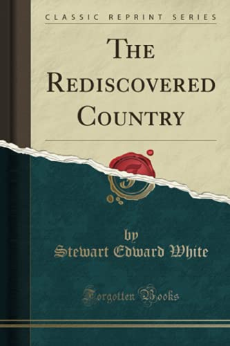 9781331917502: The Rediscovered Country (Classic Reprint)