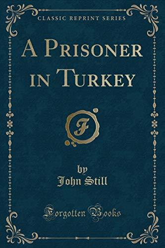 9781331938187: A Prisoner in Turkey (Classic Reprint)