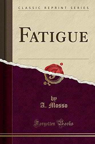 9781331943297: Fatigue (Classic Reprint)