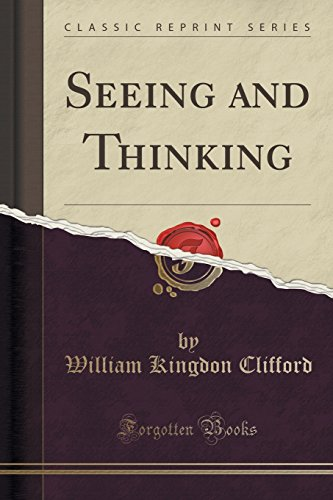 9781331950073: Seeing and Thinking (Classic Reprint)