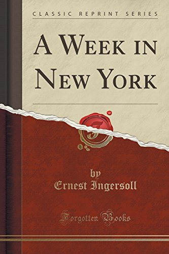 9781331960331: A Week in New York (Classic Reprint)