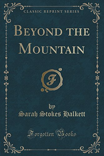 9781331960461: Beyond the Mountain (Classic Reprint)