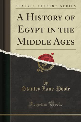 9781331980483: A History of Egypt in the Middle Ages (Classic Reprint)