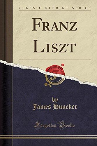9781331982456: Franz Liszt (Classic Reprint)