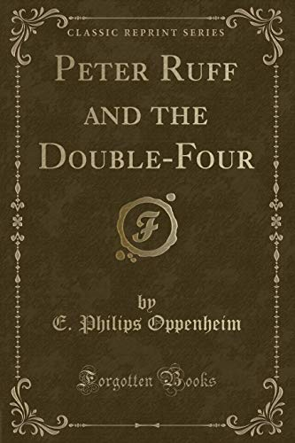 9781331987079: Peter Ruff and the Double-Four (Classic Reprint)