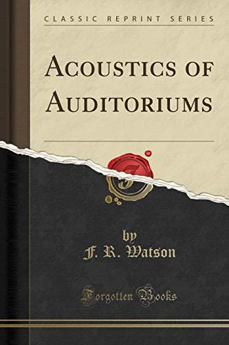 9781332004454: Acoustics of Auditoriums (Classic Reprint)