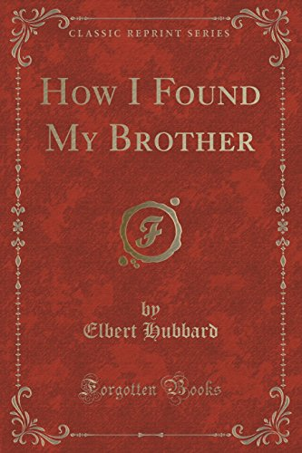 9781332016914: How I Found My Brother (Classic Reprint)