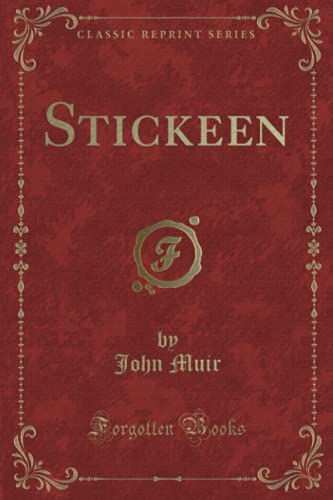 9781332035571: Stickeen (Classic Reprint)