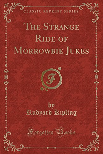 9781332035694: The Strange Ride of Morrowbie Jukes (Classic Reprint)