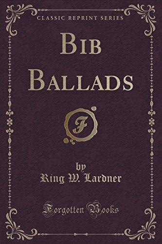 9781332050048: Bib Ballads (Classic Reprint)