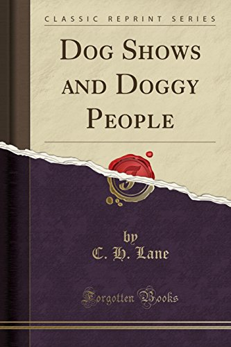 9781332053834: Dog Shows and Doggy People (Classic Reprint)