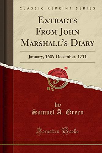Extracts From John Marshall's Diary: January, 1689: Samuel A. Green