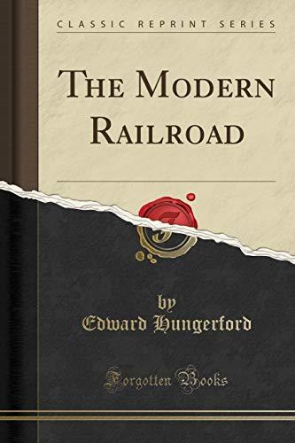 9781332059805: The Modern Railroad (Classic Reprint)