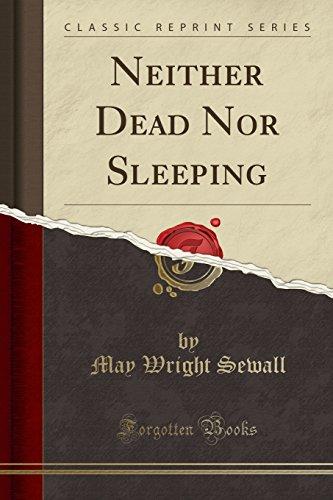 9781332060627: Neither Dead Nor Sleeping (Classic Reprint)
