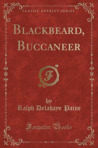 9781332105168: Blackbeard, Buccaneer (Classic Reprint)