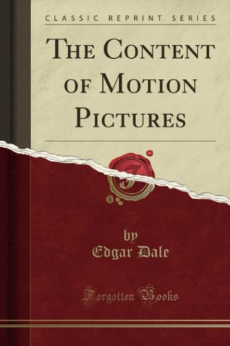 9781332116423: The Content of Motion Pictures (Classic Reprint)