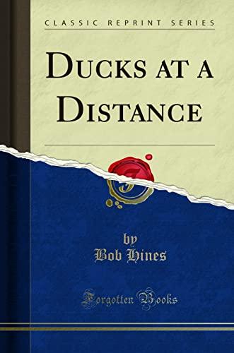 9781332122325: Ducks at a Distance (Classic Reprint)