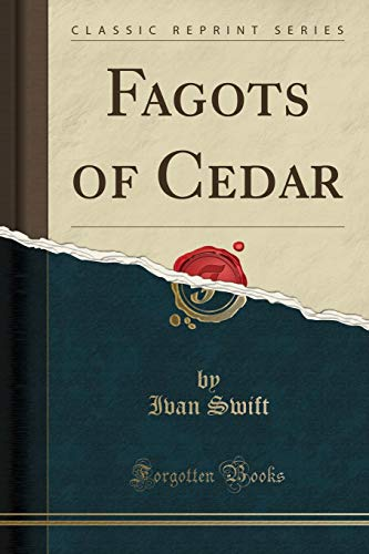 9781332126507: Fagots of Cedar (Classic Reprint)