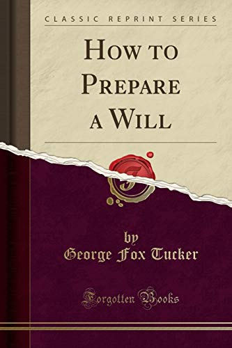 9781332141562: How to Prepare a Will (Classic Reprint)