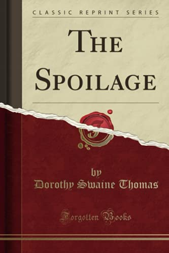 9781332145829: The Spoilage (Classic Reprint)