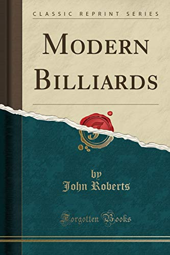 9781332158508: Modern Billiards (Classic Reprint)