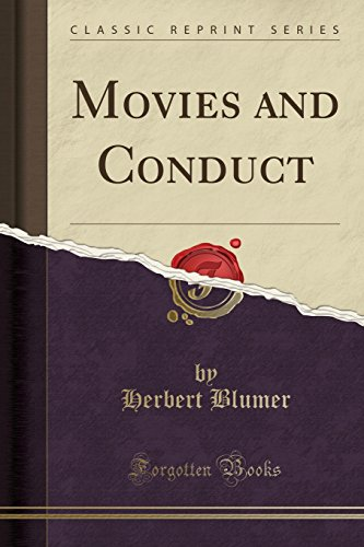 9781332159970: Movies and Conduct (Classic Reprint)