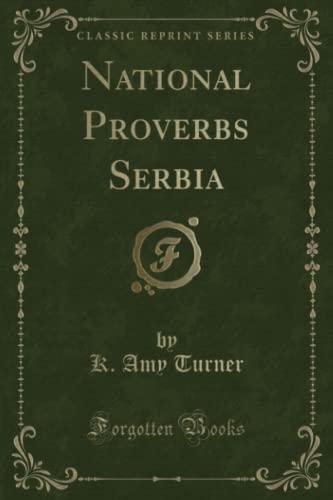 9781332161553: National Proverbs Serbia (Classic Reprint)