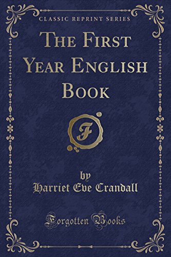 9781332163120: The First Year English Book (Classic Reprint)