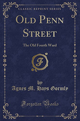 9781332172009: Old Penn Street: The Old Fourth Ward (Classic Reprint)