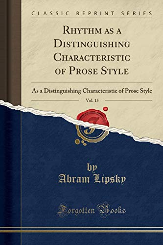 Rhythm as a Distinguishing Characteristic of Prose: Abram Lipsky