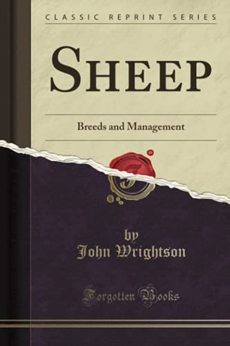 9781332195169: Sheep: Breeds and Management (Classic Reprint)