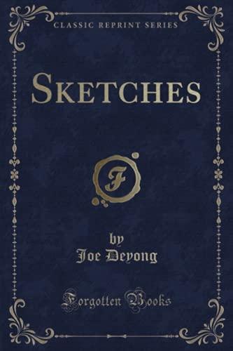9781332196333: Sketches (Classic Reprint)