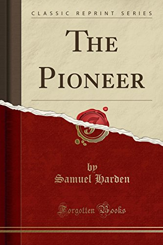 9781332296149: The Pioneer (Classic Reprint)