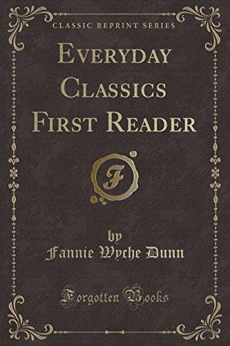 9781332326211: Everyday Classics First Reader (Classic Reprint)