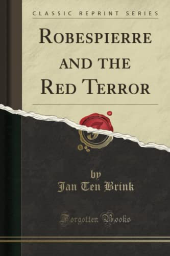 9781332330232: Robespierre and the Red Terror (Classic Reprint)