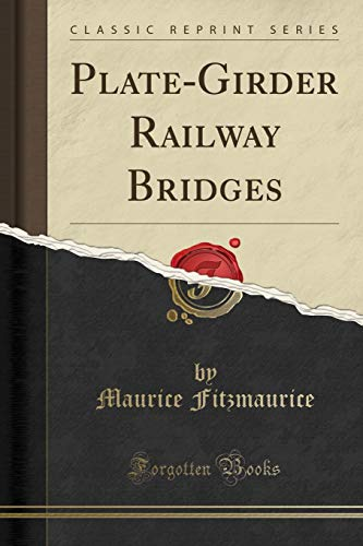 9781332337361: Plate-Girder Railway Bridges (Classic Reprint)