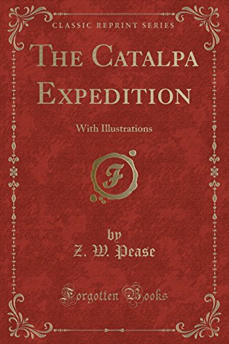 9781332342204: The Catalpa Expedition: With Illustrations (Classic Reprint)
