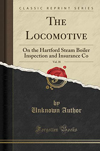 The Locomotive, Vol. 38: On the Hartford: Unknown Author