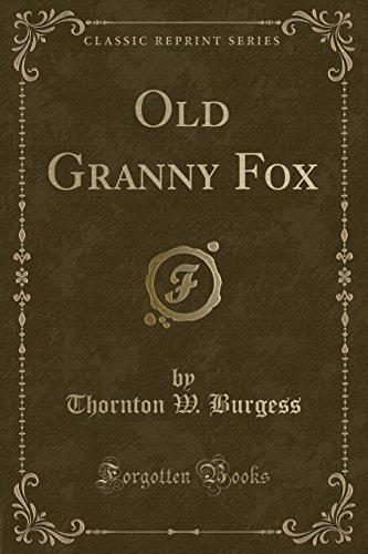 9781332346561: Old Granny Fox (Classic Reprint)