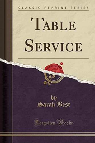 9781332350513: Table Service (Classic Reprint)