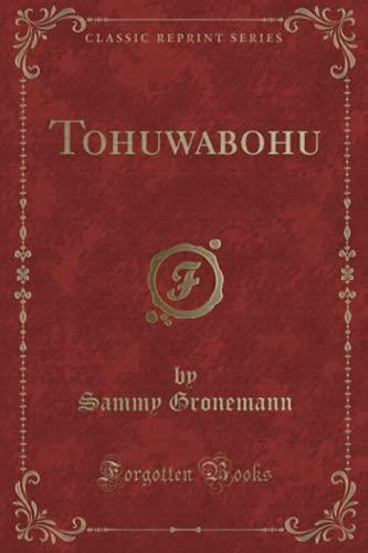 9781332357581: Tohuwabohu (Classic Reprint)