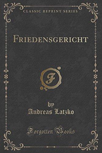 9781332363292: Friedensgericht (Classic Reprint)