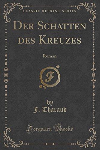 9781332367412: Der Schatten des Kreuzes: Roman (Classic Reprint)