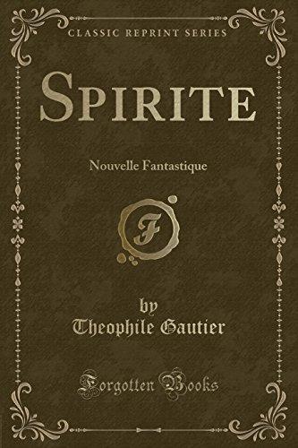 9781332372089: Spirite: Nouvelle Fantastique (Classic Reprint)