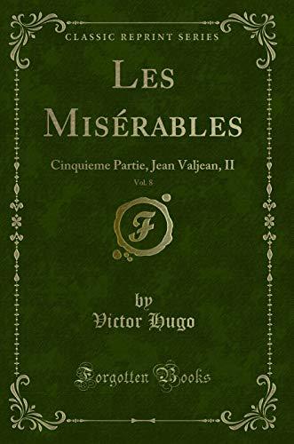 9781332372836: Les Misérables (Classic Reprint) (French Edition)
