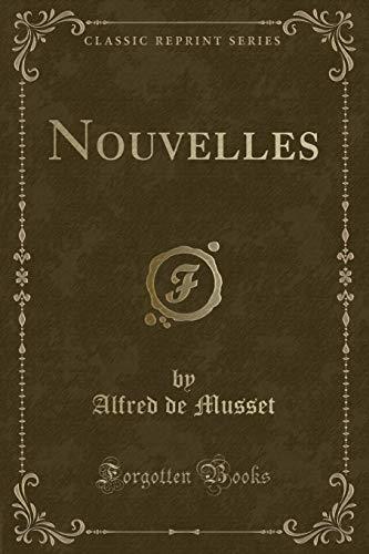 9781332373123: Nouvelles (Classic Reprint)